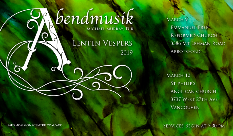 Abendmusik Lenten Vespers March 9-10, 2019